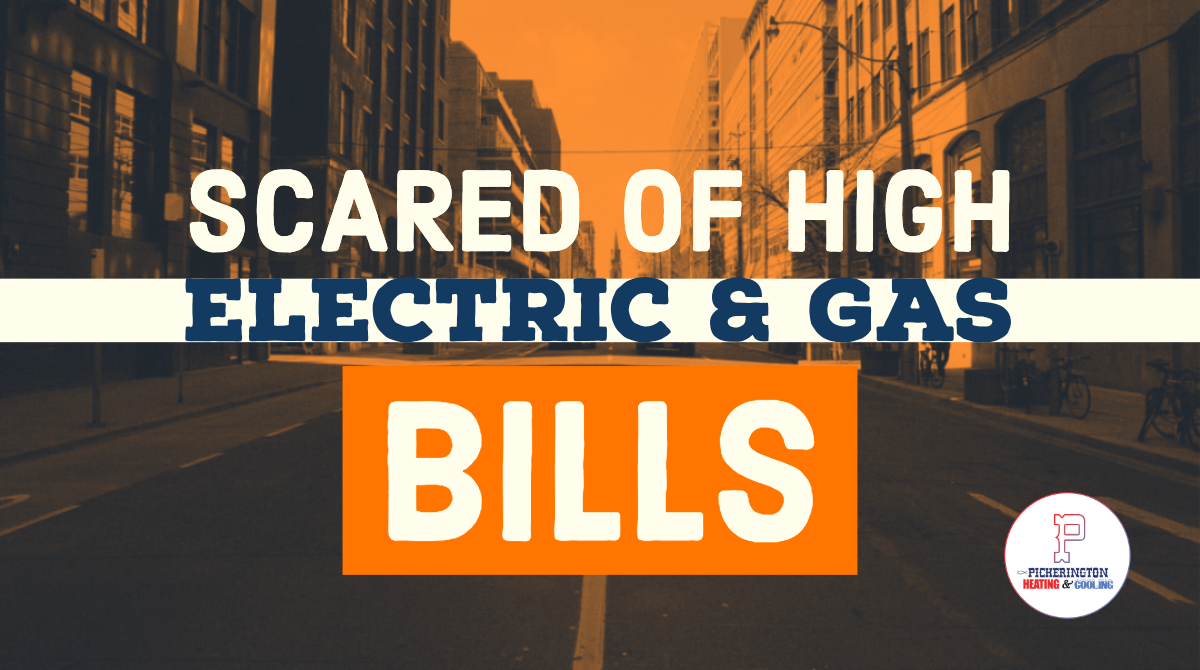 Scared of High Electric and Gas Bills? Here are Some Helpful Money Saving Tips